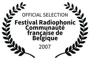 OFFICIAL SELECTION_3 - Festival Radiophonic Communaut franaise de Belgique - 2007